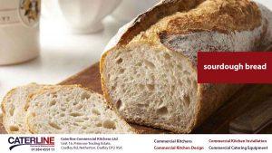 sourdough bread - commercial kitchen installation